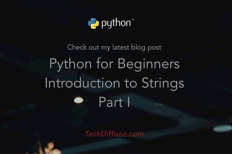 Introduction to Strings I